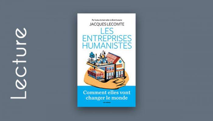Les entreprises humanistes de Jacques Lecomte